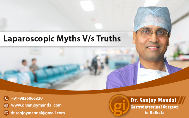 Laparoscopic Myths V/s Truths